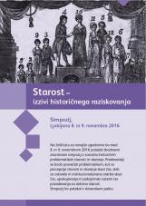 Starost – izzivi historičnega raziskovanja<br />Ljubljana, 8. – 9.11.2016