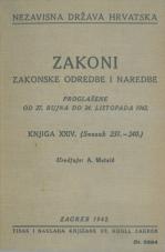 Nezavisna država Hrvatska<br />Zakoni, zakonske odredbe, naredbe i. t. d.<br />Proglašene od 27. rujna do 24. listopada 1942.<br />Knjiga XXIV<br />(svezak 231.—240.)