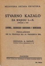 Nezavisna država Hrvatska<br />Stvarno kazalo za knjigu I . — X .<br />(svezak 1.—100.)<br />Zakona, zakonskih odredaba i naredaba proglašenih od 11. travnja do 31. prosinca 1941.