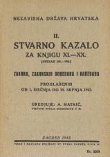 Nezavisna država Hrvatska<br />Stvarno kazalo za knjigu XI. — XX.<br />(svezak 101.—200.)<br />Zakona, zakonskih odredaba i naredaba proglašenih od 1. siečnja do 25. srpnja 1941.