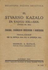 Nezavisna država Hrvatska<br />Stvarno kazalo za knjigu XXI.—XXX.<br />(svezak 201.-300.)<br />Zakona, zakonskih odredaba i naredaba proglašenih od 26. srpnja 1942. do 11. svibnja 1943.