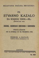 Nezavisna država Hrvatska<br />Stvarno kazalo za knjigu XXXI.—XL.<br />(svezak 301.-400.)<br />Zakona, zakonskih odredaba i naredaba proglašenih od 12. svibnja do 30. prosinca 1943.