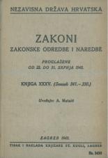 Nezavisna država Hrvatska<br />Zakoni, zakonske odredbe i naredbe i. t. d.<br />Proglašene od 22. do 31. srpnja 1943.<br />Knjiga XXXV.<br />(svezak 341.-350.)