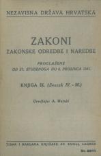 Nezavisna država Hrvatska<br />Zakoni, zakonske odredbe i naredbe i. t. d.<br />Proglašene od 21. studena do 6. prosinca 1941.<br />Knjiga IX.<br />(svezak 81.-90.)