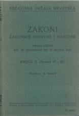 Nezavisna država Hrvatska<br />Zakoni, zakonske odredbe i naredbe i. t. d.<br />Proglašene od 22. kolovoza do 6. rujna 1941.<br />Knjiga V.<br />(svezak 41.-50.)