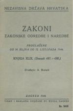 Nezavisna država Hrvatska<br />Zakoni, zakonske odredbe i naredbe i. t. d.<br />Proglašene od 14. rujna do 12. listopada 1944.<br />Knjiga XLIX.<br />(svezak 481.-490.)