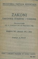Nezavisna država Hrvatska<br />Zakoni, zakonske odredbe i naredbe i. t. d.<br />Proglašene od 8. travnja do 30. travnja 1942.<br />Knjiga XV.<br />(svezak 141.-150.)