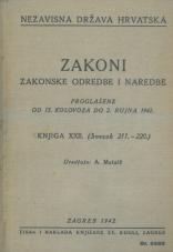Nezavisna država Hrvatska<br />Zakoni, zakonske odredbe i naredbe i. t. d.<br />Proglašene od 13. kolovoza do 2. rujna 1942.<br />Knjiga XXII.<br />(svezak 211.-220.)