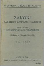 Nezavisna država Hrvatska<br />Zakoni, zakonske odredbe i naredbe i. t. d.<br />Proglašene od 7. listopada do 5. prosinca 1944.<br />Knjiga L.<br />(svezak 491.-500.)