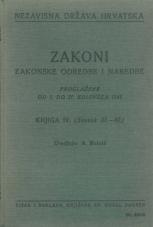 Nezavisna država Hrvatska<br />Zakoni, zakonske odredbe i naredbe i. t. d.<br />Proglašene od 1. do 21. kolovoza 1941.<br />Knjiga IV.<br />(svezak 31.-40.)