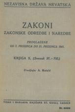 Nezavisna država Hrvatska<br />Zakoni, zakonske odredbe i naredbe i. t. d.<br />Proglašene od 7. prosinca do 31. prosinca 1941.<br />Knjiga X.<br />(svezak 91.-100.)