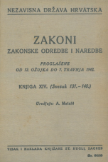 Nezavisna država Hrvatska<br />Zakoni, zakonske odredbe i naredbe i. t. d.<br />Proglašene od 12. ožujka do 7. travnja 1942.<br />Knjiga XIV.<br />(svezak 131.-140.)