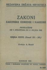 Nezavisna država Hrvatska<br />Zakoni, zakonske odredbe i naredbe i. t. d.<br />Proglašene od 1. kolovoza do 3. rujna 1943.<br />Knjiga XXXVI.<br />(svezak 351.-360.)