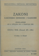Nezavisna država Hrvatska<br />Zakoni, zakonske odredbe i naredbe i. t. d.<br />Proglašene od 3. ožujka do 5. travnja 1943.<br />Knjiga XXIX.<br />(svezak 281.-290.)