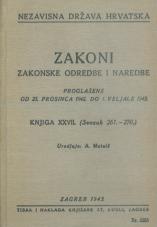 Nezavisna država Hrvatska<br />Zakoni, zakonske odredbe i naredbe i. t. d.<br />Proglašene od 23. prosinca 1942. do 1. veljače 1943.<br />Knjiga XXVII.<br />(svezak 261.-270.)