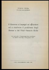 Il Governo si impegni ad affrontare ed a risolvere il problema degli Sloveni e del Friuli-Venezia Giulia<br />Intervento alla 1a Commissione Interni del Senato sul bilancio dello Stato il 30 gennaio 1969