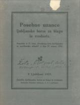 """Posebne uzance ljubljanske borze za blago in vrednote.<br />Ponatisk iz 31. kosa """"Uradnega lista ljubljanske in mariborske oblasti"""" z dne 27. marca 1925."""