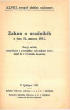 Zakon o uradnikih z dne 31. marca 1931.<br />Drugi natisk, izpopolnjen s poznejšimi zakonskimi določbami in s stvarnim kazalom.