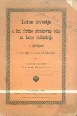 Letno izvestje c. kr. obrtne strokovne šole za lesno industrijo v Ljubljani o šolskem letu 1892/93