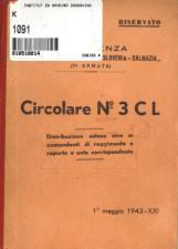 Circolare No 3 C L.<br />Distribuzione estesa sino ai comandanti di reggimento e reparto o ente corrispondente