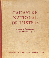Cadastre national de l'Istrie : d'après le recensement du 1er octobre 1945