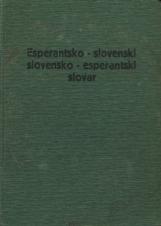 Esperantsko-slovenski in slovensko-esperantski slovar<br />Esperanto - slovena kaj sloveno - esperanta vortaro