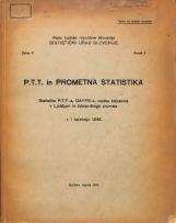 P.T.T. in prometna statistka : statistika P.T.T.-a, DAPPS-a, cestne železnice v Ljubljani in železniškega prometa v I četrtletju 1946