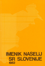 Imenik naselij v SR Sloveniji : stanje 1. 7. 1982