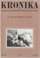 Kronika, 1984, št. 2-3<br />Iz zgodovine Bleda<br />Kronika, 1984, No. 2-3