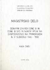 Denarni zavodi cone B in cone B STO in njihov vpliv na gospodarstvo na Primorskem in v Sloveniji 1945-1956
