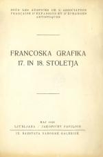 Francoska grafika 17. in 18. stoletja: IX. razstava Narodne galerije, Ljubljana, Jakopičev paviljon, maj 1926
