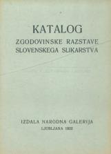 Katalog zgodovinske razstave slovenskega slikarstva