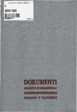 Dokumenti organov in organizacij narodnoosvobodilnega gibanja v Sloveniji<br />Knjiga 9<br />avgust - 8. september 1943