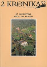 Kronika, 2004, št. 2<br />Iz zgodovine Brda pri Kranju<br />Kronika, 2004, no. 2