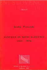 Avstrija in njeni Slovenci: 1945-1976