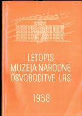 Letopis muzeja narodne osvoboditve LRS, 1958