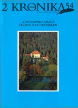 Kronika, 2006, št. 2<br />Iz zgodovine gradu Strmol na Gorenjskem<br />Kronika, 2006, no. 2