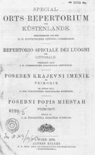 Posebni krajevni imenik za Primorje<br />Special-Orts-Repertorium vom Küstenlande<br />Repertorio speciale dei luoghi nel Litorale<br />Posebni popis miestah u Primorju