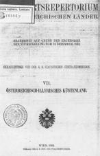 Spezialortsrepertorium der Österreichischen Länder<br />Spezialortsrepertorium für das Österreichisch-Illyrische Küstenland<br />Bearbeitet auf Grund der Ergebnisse der Volkszählung vom 31. Dezember 1910<br />Herausgegeben von der Statistischen Zentralkommission