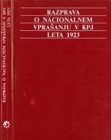 Razprava o nacionalnem vprašanju v KPJ leta 1923<br />Dokumenti o oblikovanju federativnega nacionalnega programa KPJ