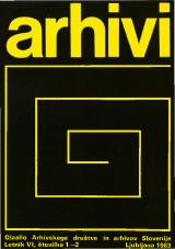 Arhivi, 1983, št. 1-2<br />Glasilo Arhivskega društva in arhivov Slovenije