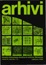 Arhivi, 1986, št. 1-2<br />Glasilo Arhivskega društva in arhivov Slovenije