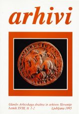 Arhivi, 1995, št. 1-2<br />Glasilo Arhivskega društva in arhivov Slovenije<br />Arhivi, 1995, no. 1-2<br />The Gazette of the Archival Association and Archives of Slovenia