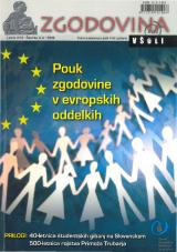 Zgodovina v šoli, 2008, št. 3-4<br />Pouk zgodovine v evropskih oddelkih