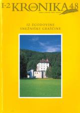 Kronika, 2000, št. 1-2<br />Iz zgodovine snežniške graščine