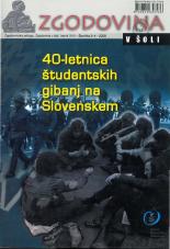 Zgodovina v šoli, 2008, št. 3-4<br />40-letnica študentskih gibanj na Slovenskem
