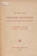 Stenografski zapiski Ljudske skupščine Ljudske republike Slovenije<br />IV. izredno zasedanje 12. januarja - 13.januarja 1951