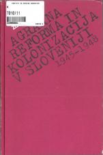Agrarna reforma in kolonizacija v Sloveniji (1945-1948)